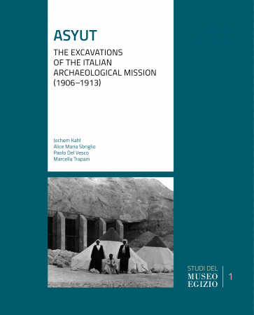 Asyut. The Excavations of the Italian Archaelogical Mission (1906–1913)