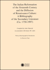The Italian Reformation of the Sixteenth Century and the Diffusion of Renaissance Culture: a Bibliography of the Secondary Literature