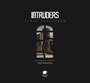 Intruders. Urban Explorers